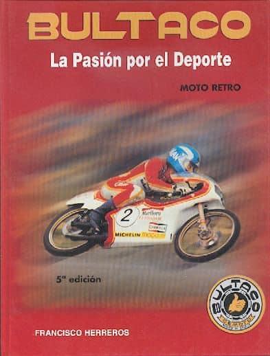 Bultaco pasion por el deporte - Libros Moteros